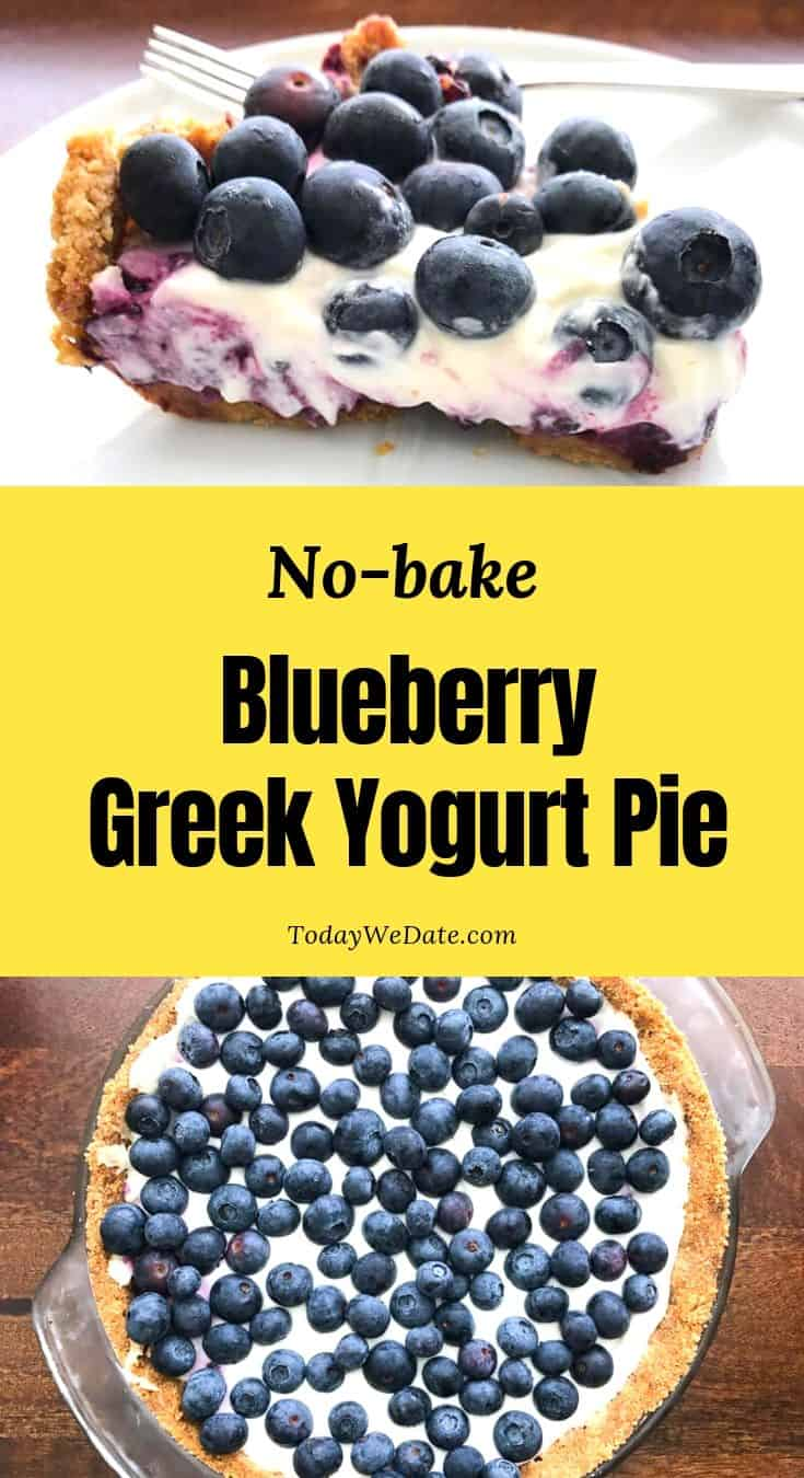 no bake blueberry greek yogurt pie todaywedate.com