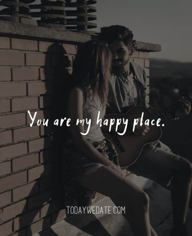 You are my happy place. // Romantic Valentine's Day quotes that are perfect Instagram captions - TodayWeDate.com