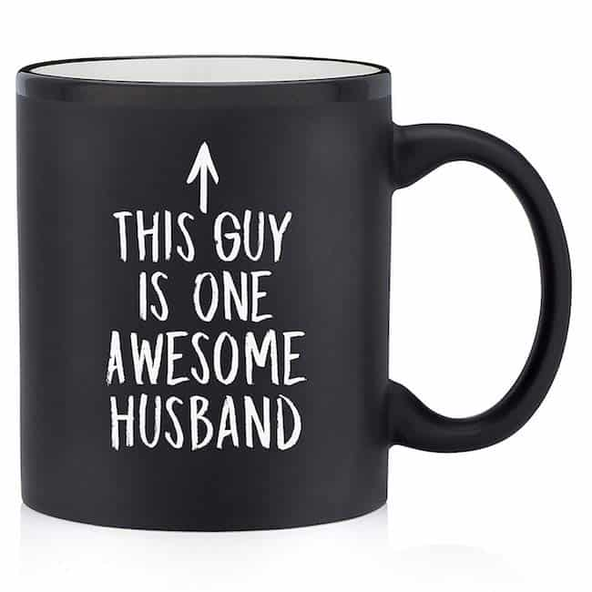 A funny but loving anniversary gift - the husband mug - Todaywedate.com
